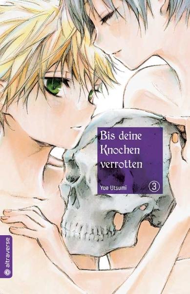 Bis deine Knochen verrotten, Band 03