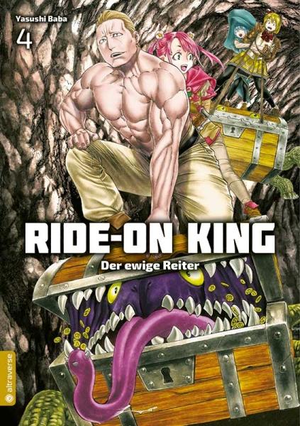Ride-On King - Der ewige Reiter, Band 04