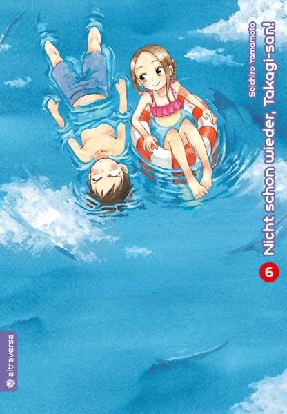 Nicht schon wieder, Takagi-san!, Band 06