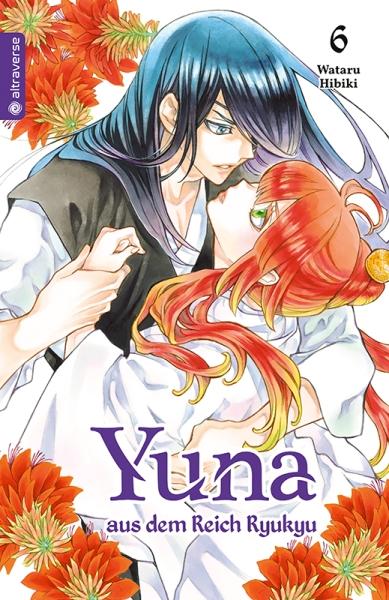 Yuna aus dem Reich Ryukyu, Band 06