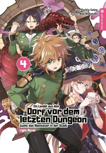 Ein Landei aus dem Dorf vor dem letzten Dungeon sucht das Abenteuer ... Light Novel, Band 04
