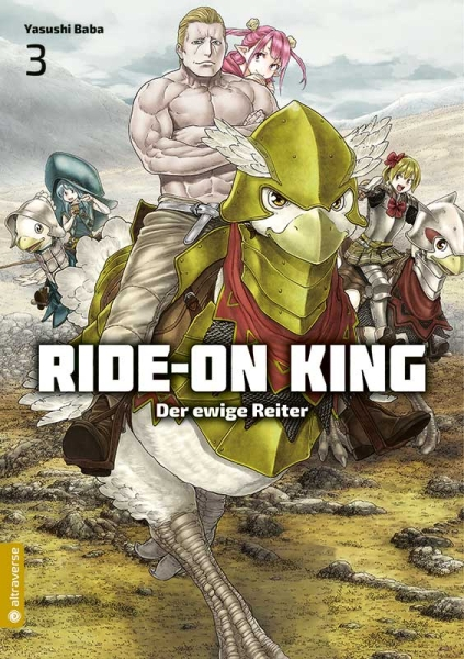 Ride-On King - Der ewige Reiter, Band 03