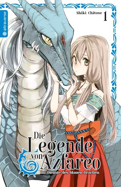 Die Legende von Azfareo - Im Dienste des blauen Drachen, Band 01