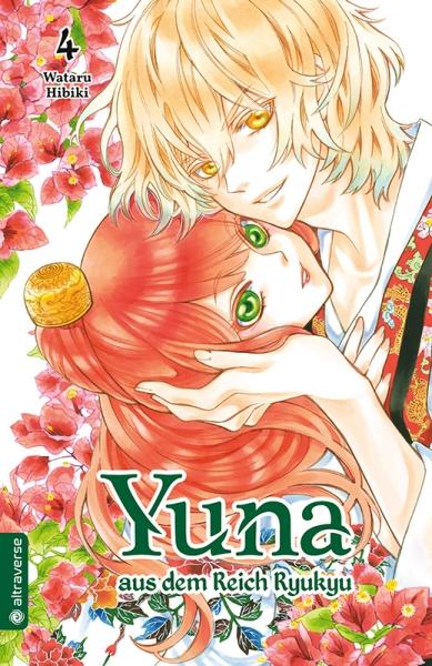 Yuna aus dem Reich Ryukyu, Band 04