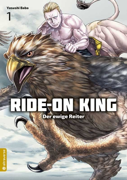 Ride-On King - Der ewige Reiter, Band 01