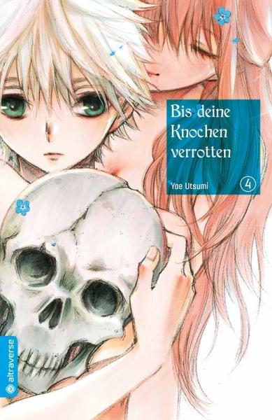 Bis deine Knochen verrotten, Band 04