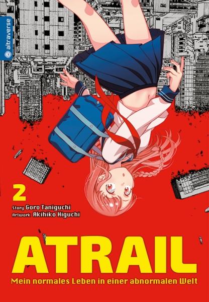 Atrail – Mein normales Leben in einer abnormalen Welt, Band 02
