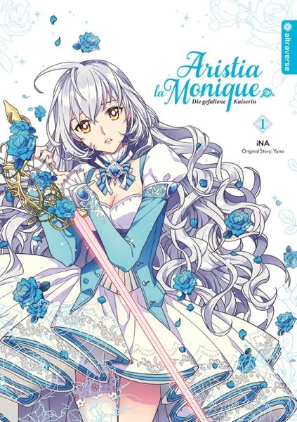 Aristia la Monique – Die gefallene Kaiserin, Band 01