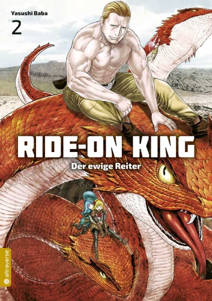 Ride-On King - Der ewige Reiter, Band 02