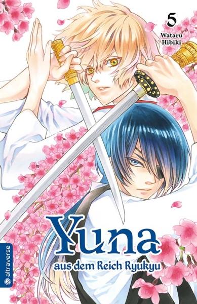 Yuna aus dem Reich Ryukyu, Band 05